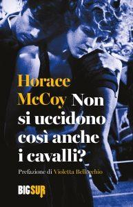 BIGSUR_36_McCoy_NonSiUccidonoCosiAncheICavalli_COVER-193x300